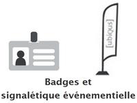 Badges et signalétique événementielle
