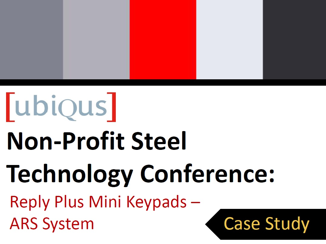 Case-Study-CS2-Mini-ARS-NonProfit-Steel-Tech-Conf-Ubiqus-USA