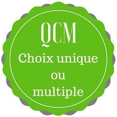 QCM Choix unique ou multiple